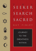Seeker, the Search, the Sacred
