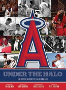Official History of the Los Angeles Angels of Anaheim