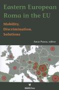 Eastern European Roma in the EU