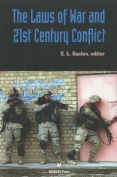 The Laws of War and the 21st Century Conflict