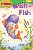 Wish Fish (My Phonics Readers