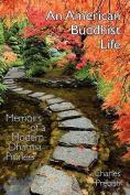 An American Buddhist Life