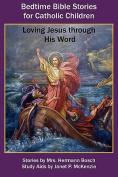 Bedtime Bible Stories for Catholic Children