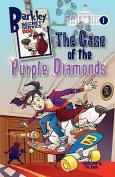The Case of the Purple Diamonds