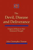 The Devil, Disease, and Deliverance