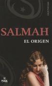 Salmah - El Origen [Spanish]
