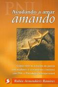 Ayudando A Amar Amando [Spanish]