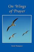 On Wings of Prayer