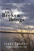 Of Broken Things