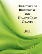 Directory of Biomedical and Health Care Grants 2011