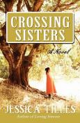 Crossing Sisters