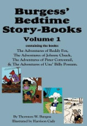 Burgess' Bedtime Story-Books, Vol. 1