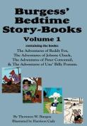 Burgess' Bedtime Story-Books, Vol. 1