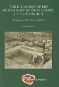 Discovery of of the Roman Fort at Cripplegate, City of London