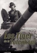 Les Tiger de La Totenkopf [FRE]