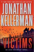Victims (Alex Delaware Novels)