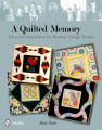 A Quilted Memory