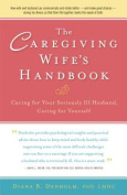 The Caregiving Wife's Handbook