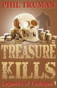 Treasure Kills
