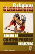 Religious Gladiators