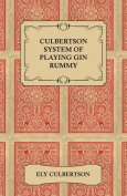 Culbertson System of Playing Gin Rummy