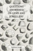 Questions Answered on Gems and Jewellery