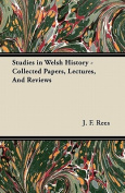 Studies in Welsh History - Collected Papers, Lectures, and Reviews