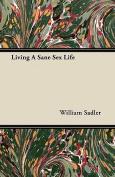 Living a Sane Sex Life