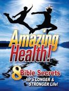 Amazing Health Facts!