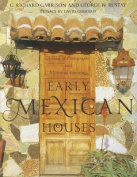 Early Mexican Houses