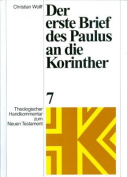 Der Erste Brief Des Paulus an Die Korinther [The First Letter of Paul to the Corinthians] [GER]