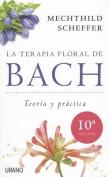 La Terapia Floral de Bach [Spanish]