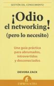 Odio el Networking! (Pero Lo Necesito) [Spanish]