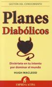 Planes Diabolicos [Spanish]