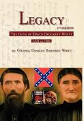 Legacy 2nd Edition, the Days of David Crockett Whitt
