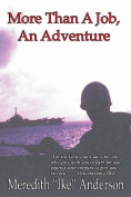 More Than a Job, an Adventure