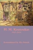 H. M. Koutoukas 1937-2010