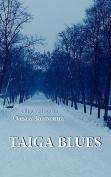 Taiga Blues [RUS]