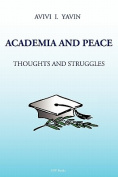 Academia and Peace Thoughts and Struggles