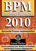 Bpm Excellence in Practice 2010