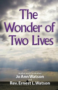 The Wonder of Two Lives
