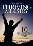 Leading a Thriving Ministry