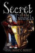 Secret of the Tunnels
