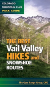 Best Vail Valley Hikes and Snowshoe Routes