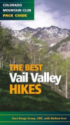 The Best Vail Valley Hikes and Snowshoe Routes