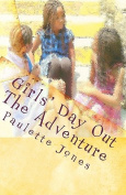 Girls' Day Out: The Adventure