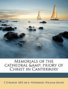 Memorials of the Cathedral & Priory of Christ in Canterbury