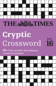 The Times Cryptic Crossword Book 16
