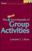The New Encyclopedia of Group Activities