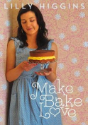 Make, Bake, Love